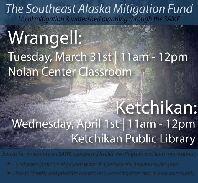 SAMF Community Meetings in Wrangell & Ketchikan